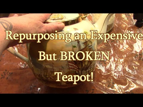 Repurposing a Broken Teapot