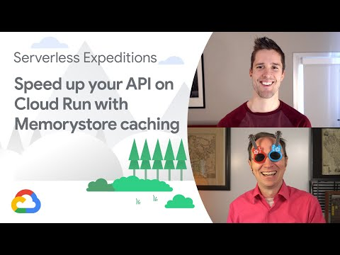 Speed up your API on Cloud Run with Memorystore caching