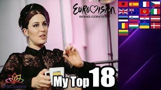 Eurovision Song Contest 2019: My Top 18 (So Far) | w/ Ratings | ESCosimo