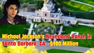 Michael Jackson's Neverland Ranch - Top list the Most Impressive Celebrity Expensive Homes