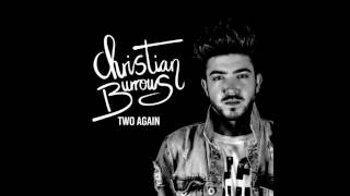 Two Again - Christian Burrows (Official Audio)
