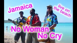 Negril, Jamaica Beach Music - No Woman, No Cry