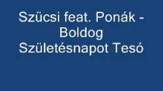 Szücsi Feat.Ponák - Boldog születésnapot Tesó(lay law instrumental).wmv