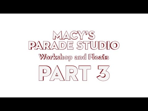 Macy's Parade Studio Tour (Part 3): The Workshop and Floats
