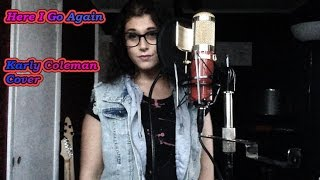 Here I Go Again - Whitesnake (Karly Coleman Cover)