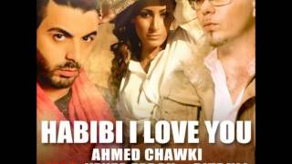 Chawki Feat. Kenza Farah & Pitbull - Habibi I Love You (Mon Amour I Love you)