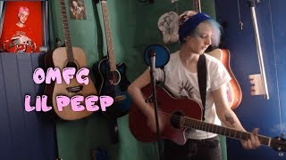 Lil Peep-OMFG (Acoustic cover)