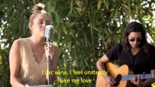 Miley Cyrus.-Lilac Wine (Lyrics)