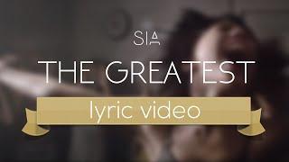 Sia - The Greatest (Lyric Video)