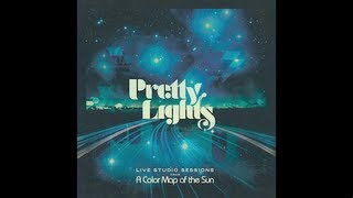 Pretty Lights - Reel 12 Break 2 - Live Studio Sessions From A Color Map of the Sun