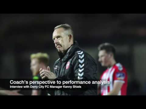 A coach's view of performance analysis, Derry City FC Manager Kenny Shiels