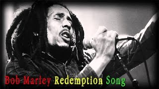 Bob Marley   Redemption Song + Lyrics