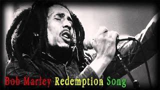 Bob Marley   Redemption Song + Lyrics
