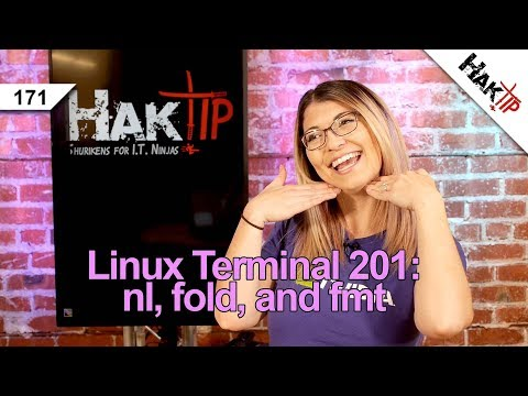 How to Use nl, fold, and fmt: Linux Terminal 201 - HakTip 170