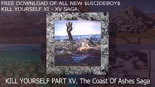 $UICIDEBOY$ NEW RELEASE KILL YOURSELF XI - XV [FREE DOWNLOAD]