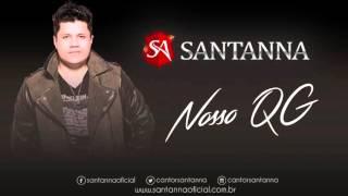 Santanna - Nosso QG (Oficial)