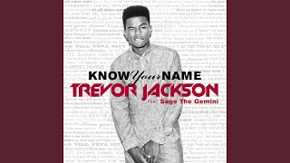 Know Your Name (feat. Sage The Gemini)