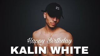 Happy 21st Birthday, Kalin White!