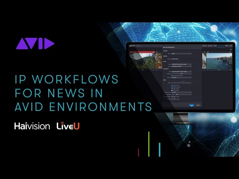 LIVE WEBINAR — IP Workflows for News in Avid Environments