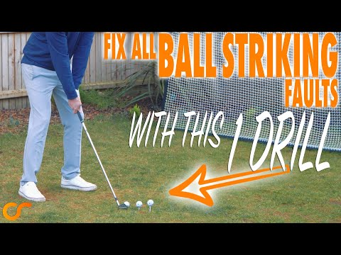 1 DRILL TO FIX ALL YOUR BALL STRIKING FAULTS