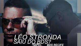 Léo Stronda fala sobre sua suposta saída do Bonde da Stronda