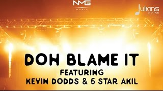 "Kevin Dodds & 5Star Akil - Doh Blame It ""2017 Soca"" (Trinidad)"