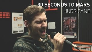 30 Seconds to mars - Hurricane (Cover Alex Orlov)