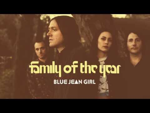 family-of-the-year-blue-jean-girl-audio-familyoftheyear