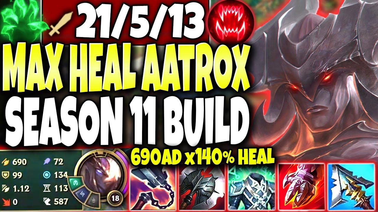 BaLoRi - **690AD & x140% HEAL** Aatrox Season 11 MAX HEAL Build Guide 🔥 LoL Top Aatrox Preseason s11 Gameplay