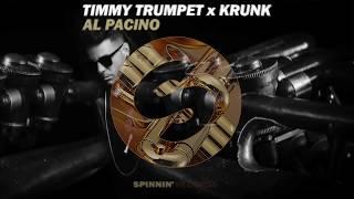Timmy Trumpet & Krunk - Al Pacino