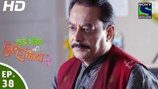 Bade Bhaiyya Ki Dulhania - बड़े भैया की दुल्हनिया - Episode 38 - 7th September, 2016 width=