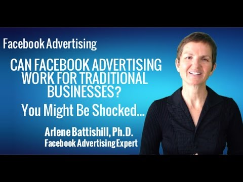 FACEBOOK ADVERTISING CAN FACEBOOK ADVERTISING WORK FOR TRADITIONAL BUSINESSES