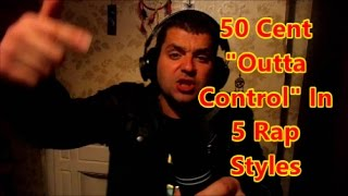 135% speed 50 Cent Outta Control 5 Rap Styles Cover (2pac, Ice Cube, Tech N9ne) speed rap