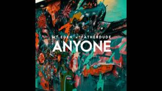 Mt Eden X FatherDude - Anyone (Original Mix)