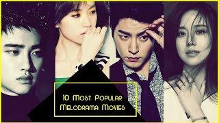10 Most Popular Korean Melodrama Movies