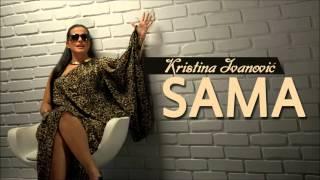 Kristina Ivanovic - Sama (Audio 2014)