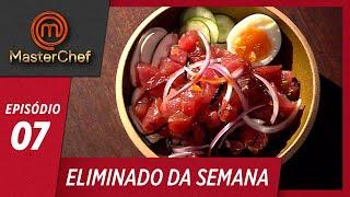ELIMINADO DA SEMANA   EP 07   TEMP 06