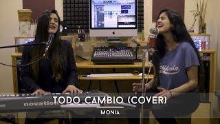 Todo Cambio - Camila (Cover) I Monia