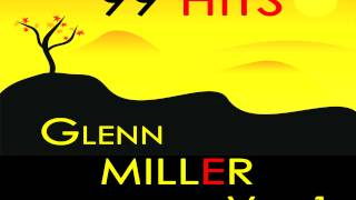 Glenn Miller - Little Brown Jug