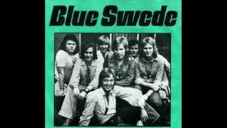 Blue Swede - Always Something There To Remind Me - 1974