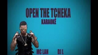 Open the Tcheka Karaokê Mc Lan (Dj L o Bravo)