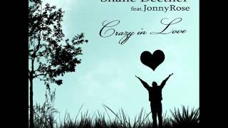Moreno & Shane Deether feat. Jonny Rose- Crazy in love (Radio Mix)