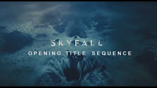 Skyfall Opening Title Sequence
