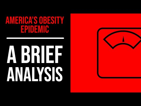 America's Obesity Epidemic: A Brief Analysis