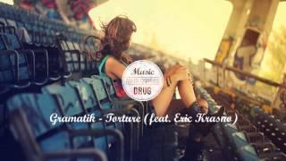 Gramatik - Torture (feat. Eric Krasno)