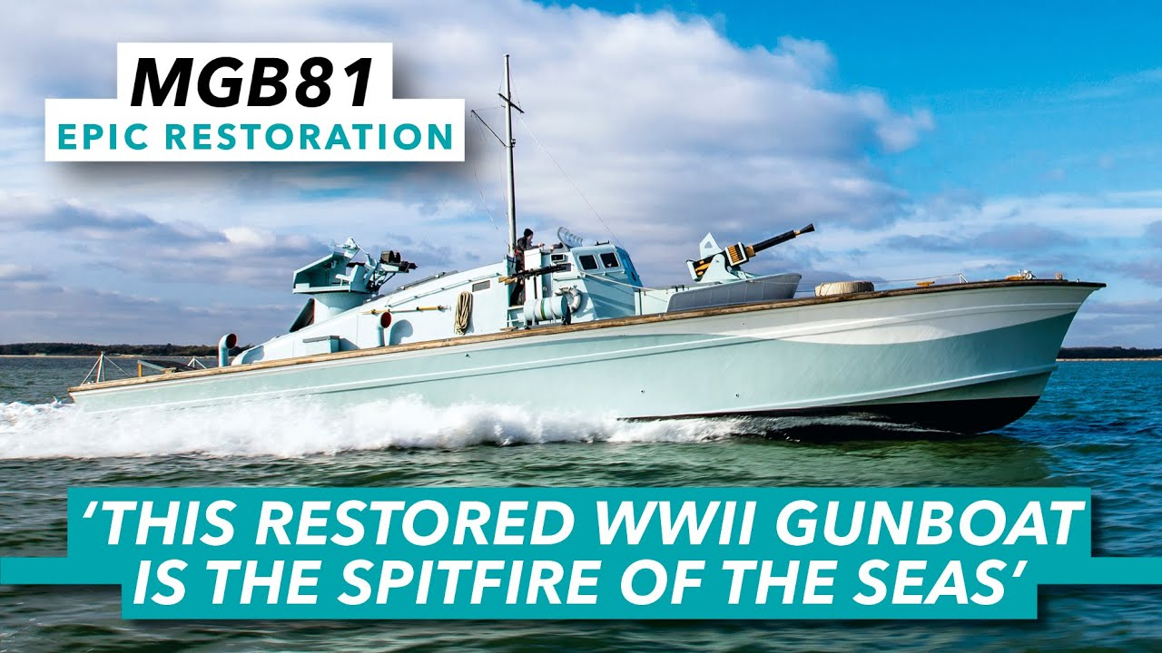 MGB 81, the Spitfire of the Seas | World War II