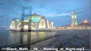 Black Math     Walking At Night