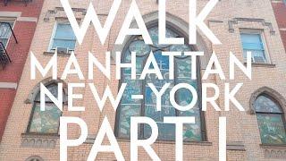 WALK || MANHATTAN,NEW YORK,USA || 4K PART I