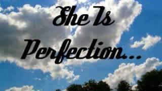 She Is Perfection Dear Love.wmv