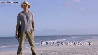 Shes Got It All - Kenny Chesney (Subtitulada al Español)